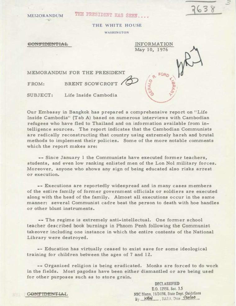 international response to khmer rouge rule united states  a 10 1976 memo from national security advisor brent scowcroft to president ford reports on executions taking place in and the fanatical