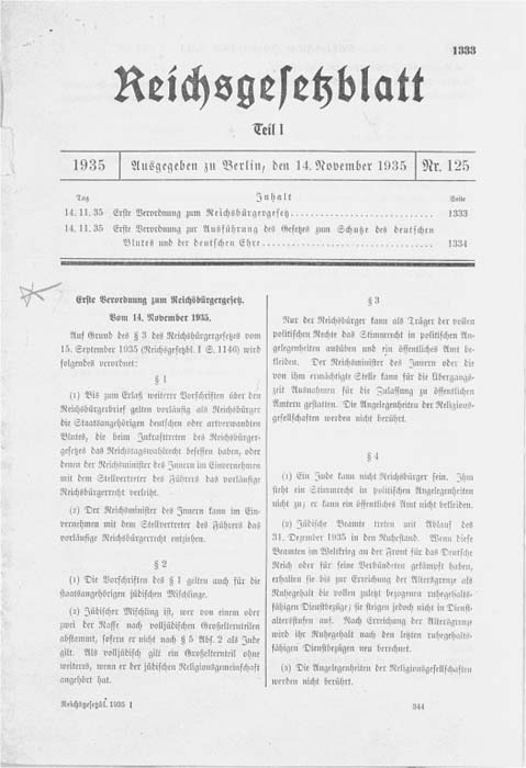 Reproduction of the first page of an addendum to the Reich Citizenship Law of September 15, 1935. This is the first of 13  addenda to the original legislation that were issued from November 1935 to July 1943 in order to implement the policy aims of the Reich Citizenship Law.
