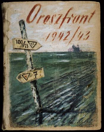 Album cover featuring a road sign with the Hungarian Labor Service company number 109/13 posted in a muddy wasteland. The Jewish labor servicemen were forced to construct roads on these muddy fields to accommodate the advance of the Hungarian 2nd Army toward the Don River.