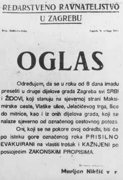 An order to Jews and Serbs from the Croatian nationalist Ustasa government to move out of certain city neighborhoods. Zagreb, Yugoslavia, 1941.