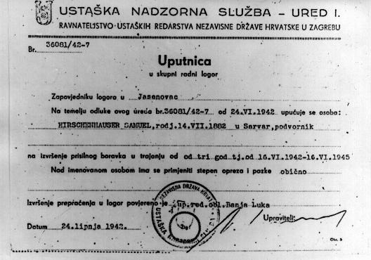 Document d'envoi ordonnant à Samuel Hirschenhauser de se rendre à Jasenovac. 24 juin 1942.