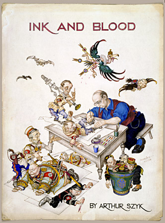 Ink and Blood, 1944.  Arthur Szyk portrayed himself at his desk, finishing off a still-struggling Adolf Hitler. Goering, Himmler, and Franco attempt to escape. In the wastebasket are the defeated figures of Mussolini, Laval, and Petain, whose regimes fell as a result of the Allied invasions. [Gift of Alexandra and Joseph Braciejowski]