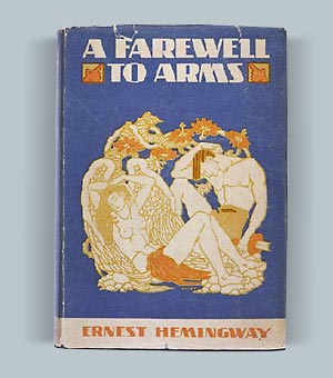 Ernest Hemingway: A Farewell to Arms, 1929 cover. Princeton University Library.