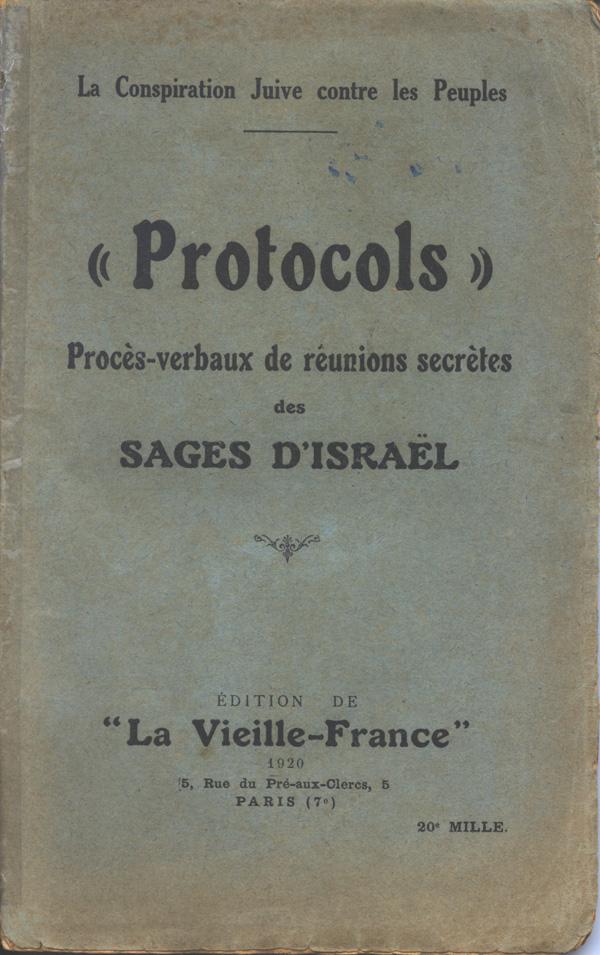 این نسخه فرانسوی پروتکل نیز مانند بسیاری از نسخه های دیگر پروتکل که در دهه 1920 منتشر شد، یهودیان را متهم می کند که عوامل بیگانه و خطرناک هستند. چاپ پاریس، 1920.