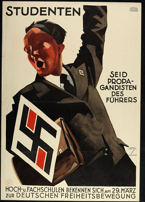 """포스터: """"학생들이여/총통을 선전하라"""" 민족주의, 자유, 희생의 투쟁적 양상에 힘입어 나치당은 독일의 민주주의와 당시 학생 운동에 환멸을 느끼는 학생들을 성공적으로 결집시킬 수 있었다."""