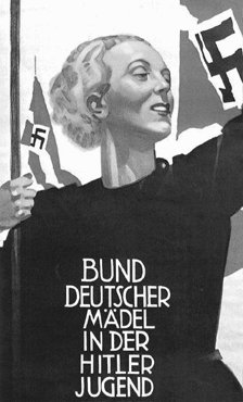 A Nazi recruitment poster encourages young women to join the League of German Girls (Bund Deutscher Maedel). Germany, date uncertain.