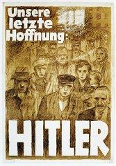 """Poster oleh Mjölnir [Hans Schweitzer], berjudul """"Harapan..."""