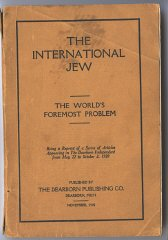 The International Jew, based largely on the Protocols...