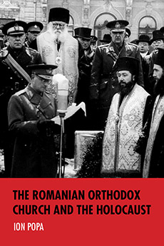 <em>The Romanian Orthodox Church and the Holocaust</em>