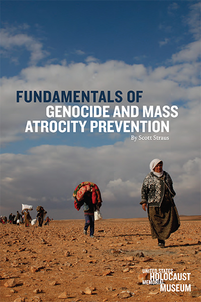 Fundamentals of Genocide and Mass Atrocity Prevention