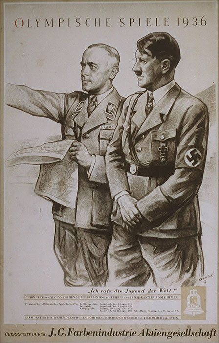Olympics promotion poster put out by I.G. Farben, one of the sponsors of the 1936 Berlin Olympic Games. The poster depicts Hitler and Hans von Tschammer und Osten surveying the site of eleventh Olympic Games.