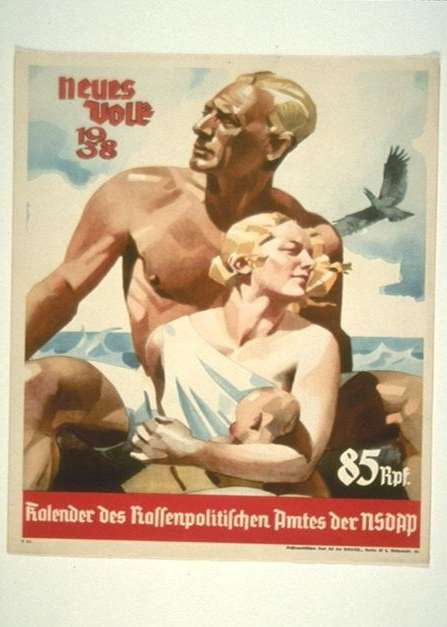 """A New People"" cover of the Nazi Party's Office of Racial Politics calendar, 1938. <i>Source unknown</i>"