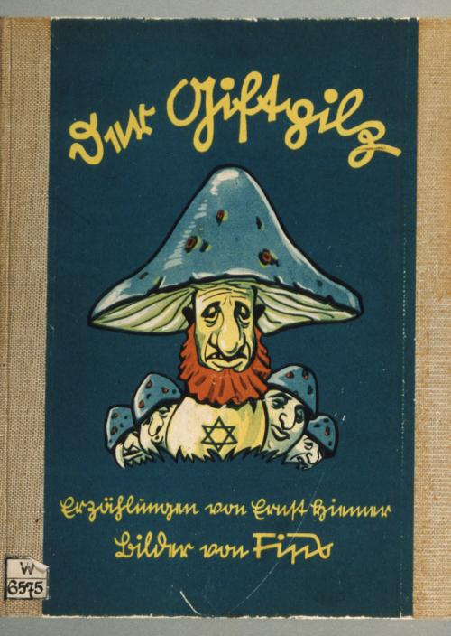 Cover of the antisemitic German children's book, Der Giftpilz (The Poisonous Mushroom)