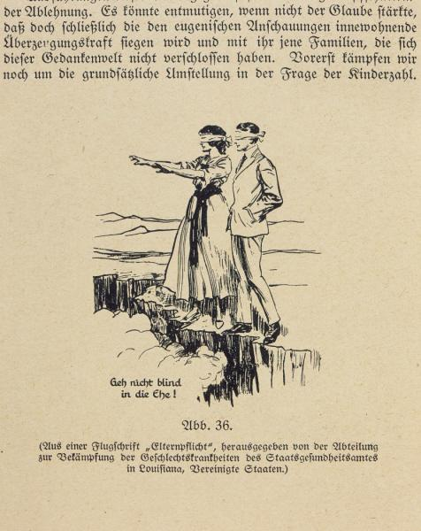 """Don't Go Blindly into Marriage!"" Eugenics had the support of many scientists worldwide, including the US. This drawing illustrated a 1924 pamphlet that urged couples to be informed about the health, including genetic health, of prospective spouses. <i>US Holocaust Memorial Museum</i>"