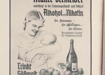 "A popular health manual, German Gold (1942) advised: ""Mothers, you must absolutely avoid alcohol and nicotine during pregnancy and when nursing."" Producing healthy, ""fit"" mothers and children was an overriding aim of the Third Reich. <i>US Holocaust Memorial Museum</i>"