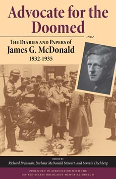 Advocate for the Doomed: The Diaries and Papers of James G. McDonald, 1932–1935