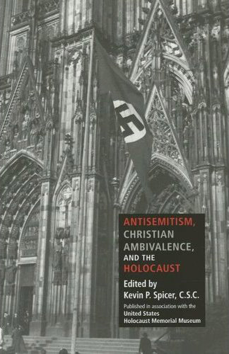Antisemitism, Christian Ambivalence, and the Holocaust