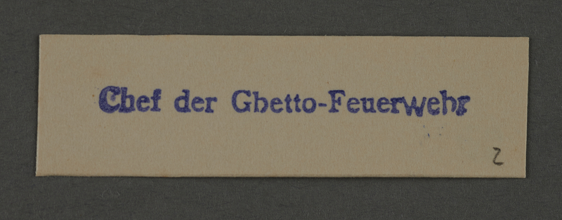 1995.89.1012 front Department stamp impression for the Cheif of the Fire Brigade in the Kovno ghetto