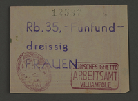 1995.89.110 front Ration coupon from the Kovno ghetto  Click to enlarge