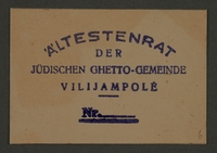 1995.89.205 front Ink stamp impression belonging to the Aeltestenrat (Council of Elders) of the Kovno ghetto  Click to enlarge