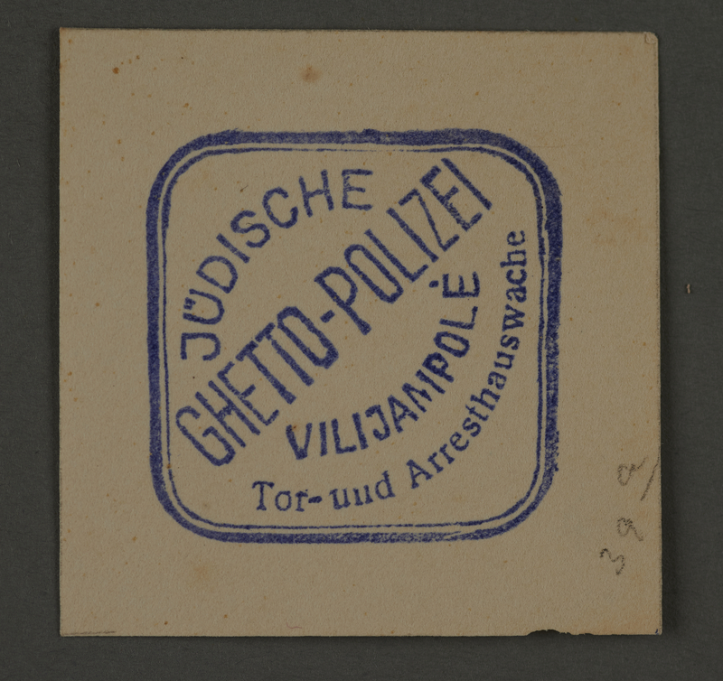 1995.89.259 front Ink stamp impression of the Jewish Ghetto Police of the Kovno ghetto