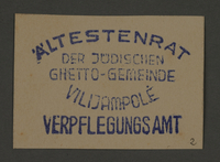 1995.89.272 front Ink stamp impression from the Rations Office of the Kovno ghetto  Click to enlarge