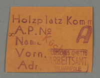 1995.89.285 front Work assignment slip from the Kovno ghetto  Click to enlarge