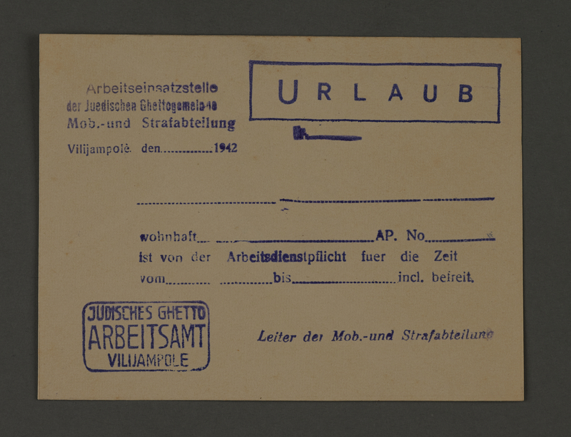 1995.89.314 front Leave pass from the Jewish Ghetto Labor Bureau of the Kovno ghetto