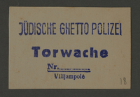 1995.89.355 front Ink stamp impression of the Jewish ghetto police gate patrol in Kovno, Lithuania  Click to enlarge