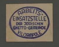 1995.89.360 front Ink stamp impression of the labor insertion office in the Kovno ghetto  Click to enlarge