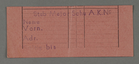 1995.89.383 front Work assignment slip from the Kovno ghetto  Click to enlarge