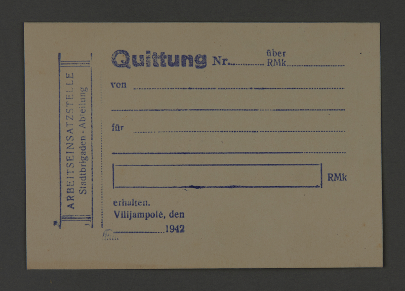 1995.89.387 front Receipt form issued by the labor insertion office of the Kovno ghetto