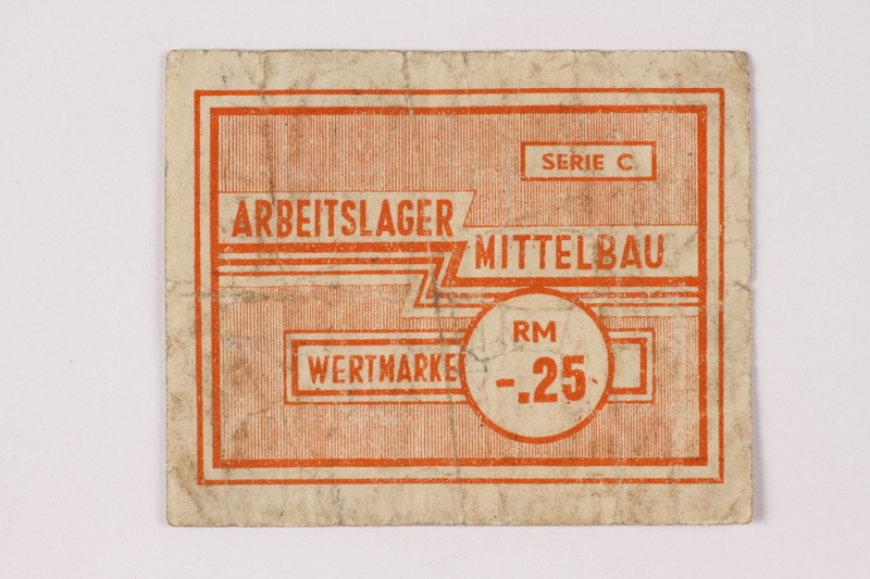 1989.303.34 front Mittelbau forced labor camp scrip, .25 Reichsmark, issued to a Czech Jewish prisoner