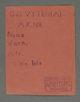 1995.89.421 front Work assignment slip from the Kovno ghetto  Click to enlarge