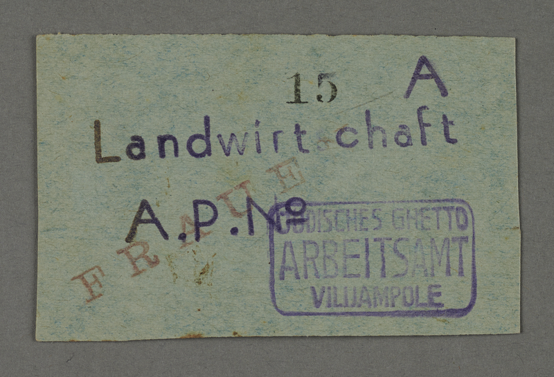 1995.89.445 front Work assignment slip from the Kovno ghetto