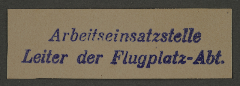 1995.89.472 front Ink stamp impression for the Leader of the Airport Office in the Kovno ghetto