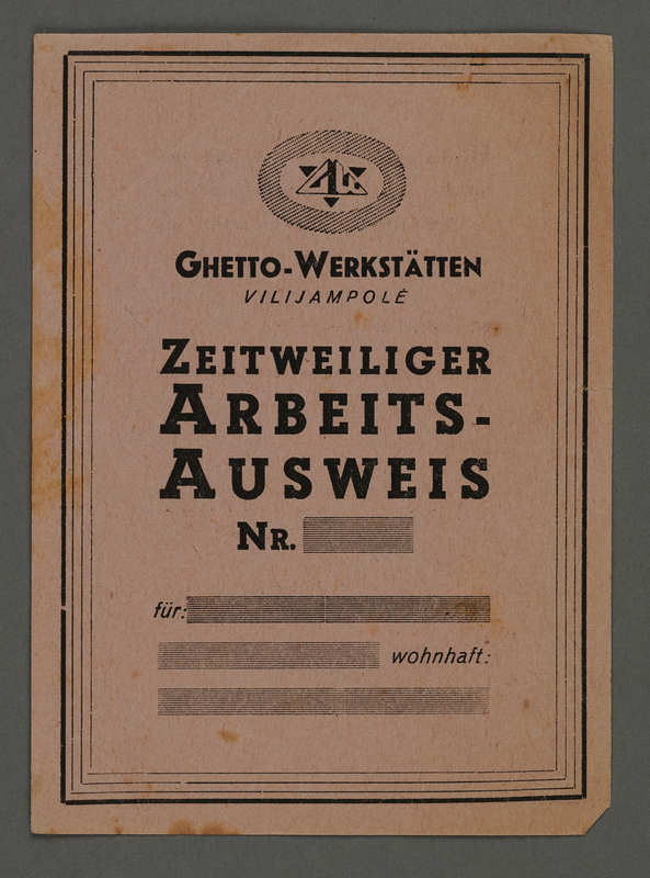 1995.89.476 front Temporary work-identification papers from the Kovno ghetto workshops