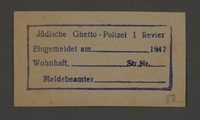 1995.89.561 front Stamp permit of the Jewish Ghetto Police, Precinct 1, of the Kovno ghetto  Click to enlarge