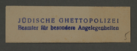1995.89.568 front Ink stamp impression of the Jewish Ghetto Police in the Kovno ghetto  Click to enlarge