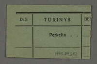 1995.89.652 back Work assignment slip from the Kovno ghetto  Click to enlarge