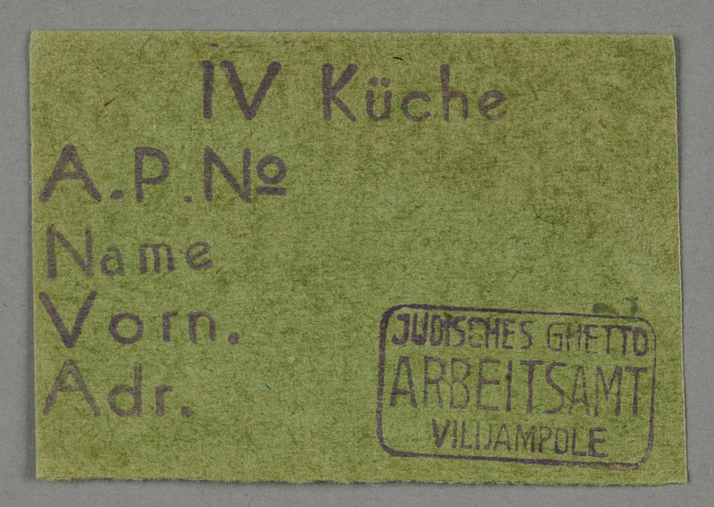 1995.89.66 front Work assignment slip for kitchen labor in the Kovno ghetto