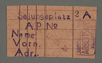 1995.89.668 front Work assignment slip from the Kovno ghetto  Click to enlarge