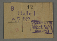 1995.89.670 front Work assignment slip from the Kovno ghetto  Click to enlarge