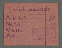 1995.89.674 front Work assignment slip from the Kovno ghetto  Click to enlarge