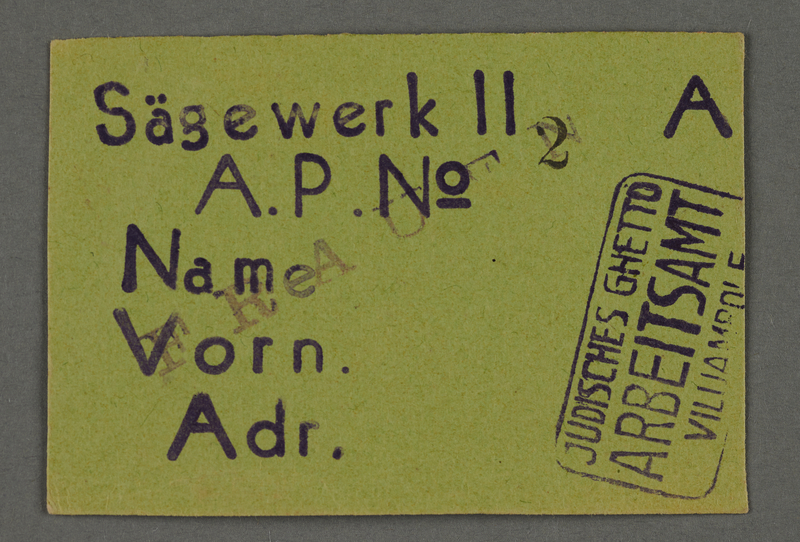 1995.89.681 front Work assignment slip for Woodcutting from the Kovno ghetto
