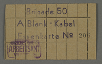 1995.89.691 front Food card from the Labor office in the Kovno ghetto  Click to enlarge