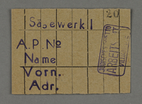 1995.89.710 front Work assignment slip from the Kovno ghetto  Click to enlarge