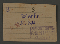 1995.89.717 front Work assignment slip from the Kovno ghetto  Click to enlarge