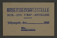 1995.89.800 front Work permit from the Kovno ghetto  Click to enlarge