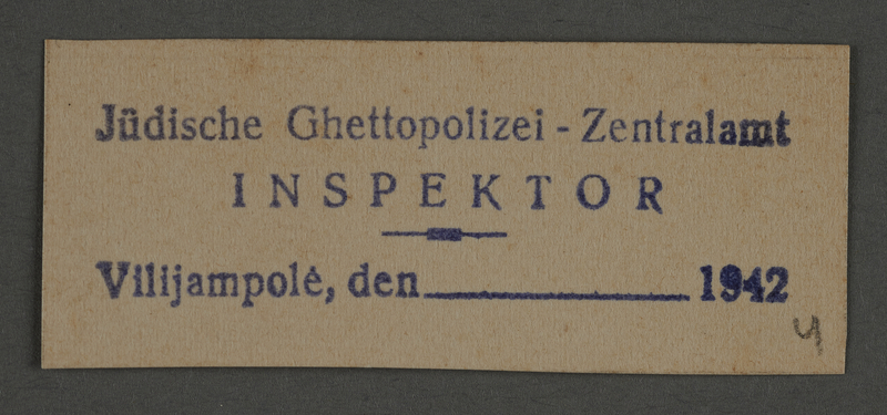 1995.89.803 front Ink stamp impression of the Central Police Inspector of the Jewish Ghetto Police in the Kovno ghetto